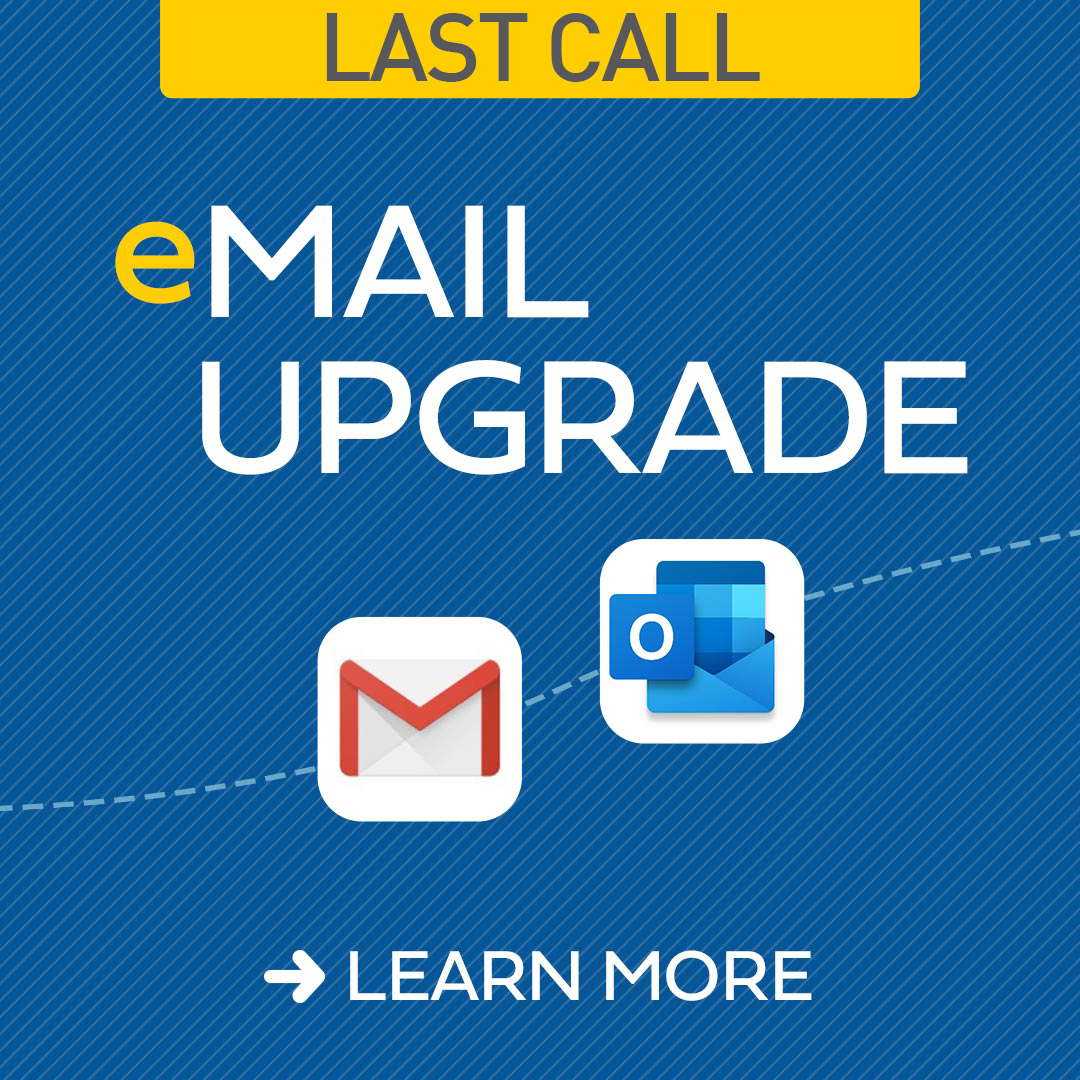 Last Call - Alumni Email Upgrade Information Link