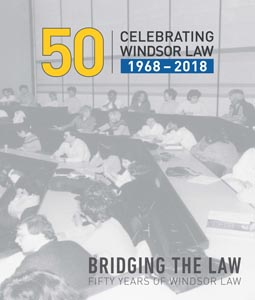 Windsor Law Celebrating Windsor Law 1968-2018 ISBN 9781771962995