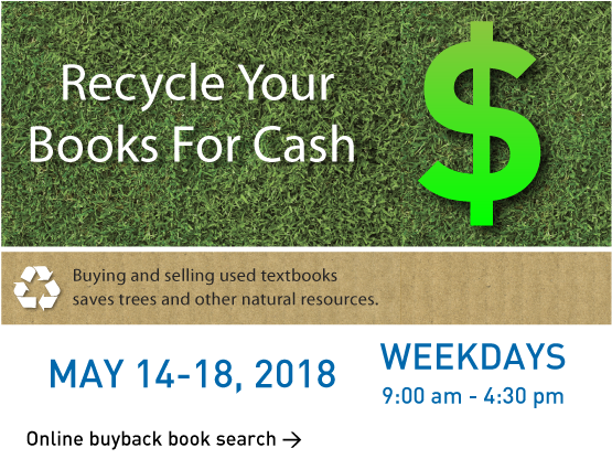Textbook Buyback session - May 14-18, 2018. Click for book search tool.