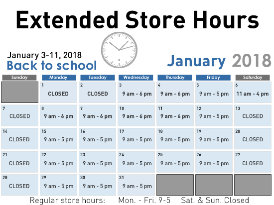 Extended Store Hours January 3-11, 2018