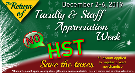 Factuly Staff Apprciation Week -Save the taxes December 2 to 6, 2019.