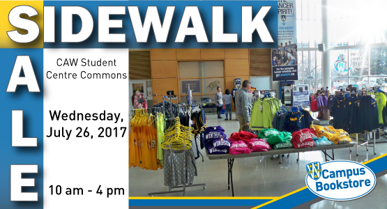 Sidewalk Sale CAW Student Ctr. Commons July 26, 2017 10am to 4pm