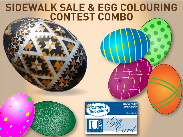 Sidewalk sale 10 am to 4 pm and egg colouring contest.. April 4, 2017