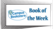Campus Bookstore Book of the Week