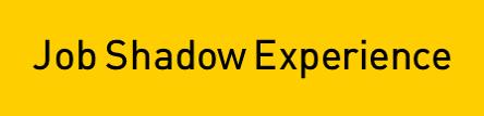 Job Shadow Button