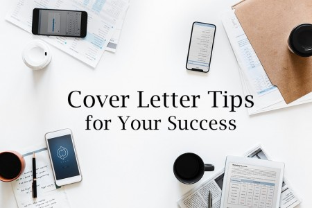 Cover Letter Tips for Your Success