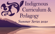 Indigenous Curriculum and Pedagogy