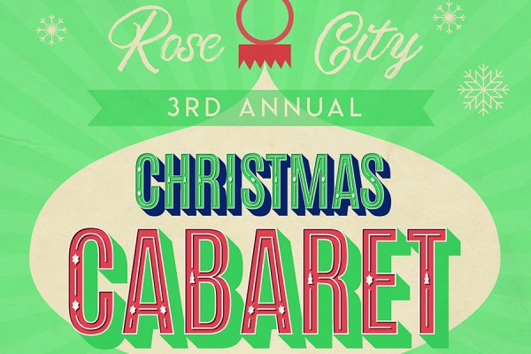 Rose City Christmas Cabaret