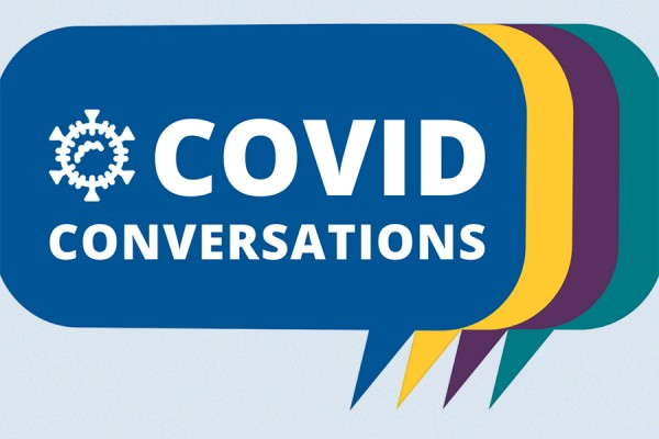 "cartoon speech bubbles labelled ""COVID conversations"""
