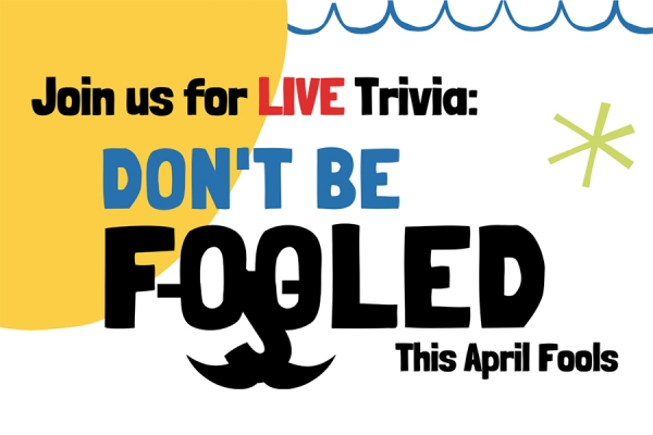 Don't be Fooled Trivia Night