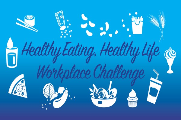 graphic reading Healthy Eating, Healthy Life Virtual Workplace Challenge