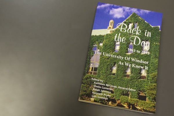"""Back in the Day,"" a collection of reminiscences from UWindsor retirees."