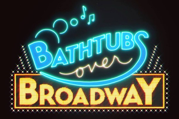 """Bathtubs Over Broadway"""