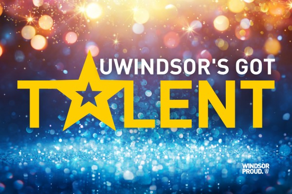 "Sign reading ""UWindsor's Got Talent"" covered in stars"