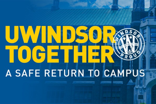 Header of UWindsor Together: Return to Campus