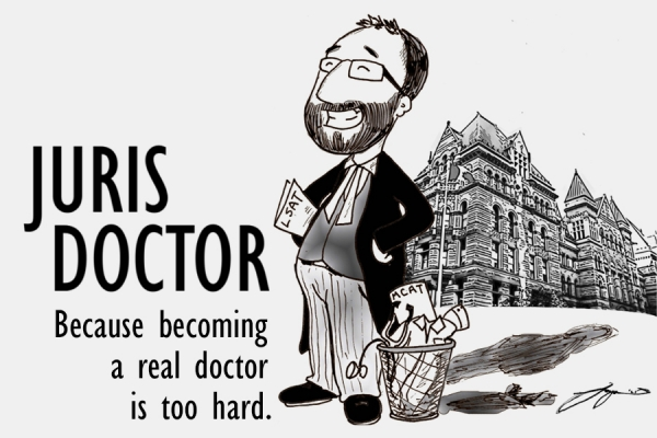 "Carton labelled ""Juris Doctor: Because becoming a real doctor is too hard."""