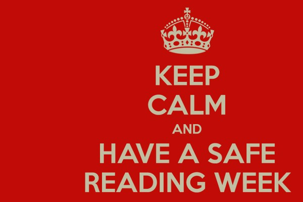 Keep calm and have a safe Reading Week poster