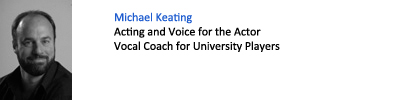 Michael Keating. Acting and Voice for the Actor