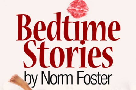Bedtime Stories by Norm Foster