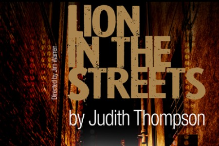 Lion in the Streets by Judith Thompson