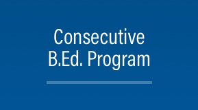 Consecutive B.Ed. Program