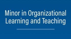 Minor in Organizational Learning and Teaching