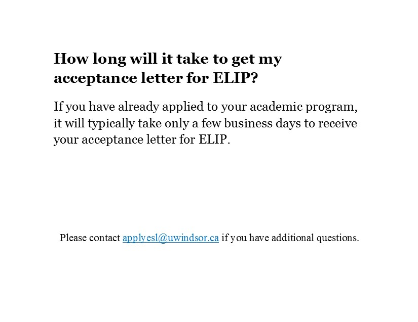 How Long Will It Take To Get My Acceptance Letter For ELIP