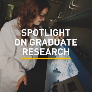 Spotlight on Graduate Research