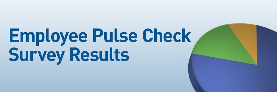 Employee Pulse Check Survey Results