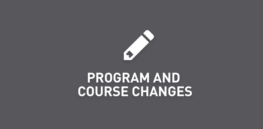 Program and Course Changes
