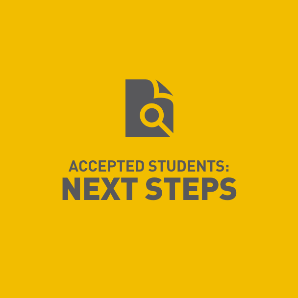 Accepted Students: Next Steps