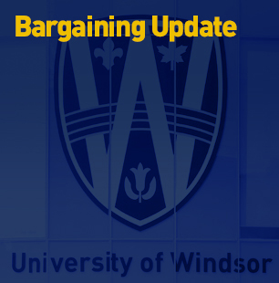 University of Windsor Bargaining Update