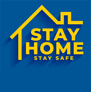 "graphic reading ""Stay Home, Stay Safe"""
