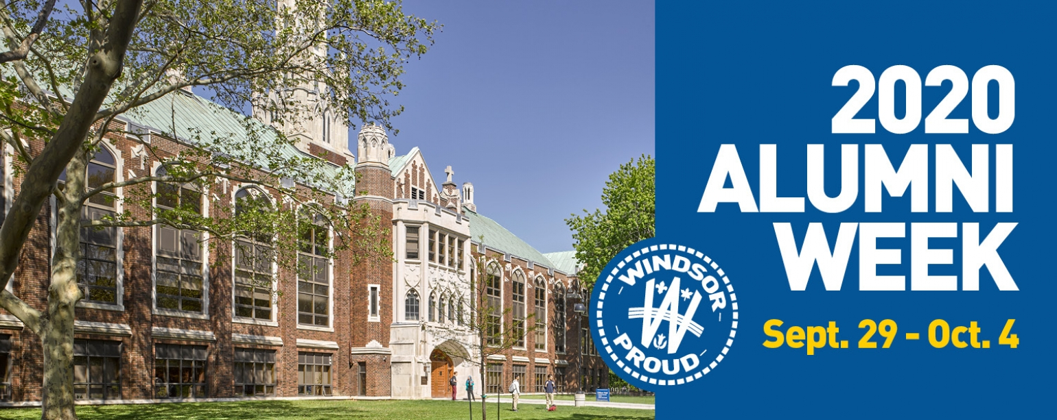 The University of Windsor's Alumni Week runs virtually from Sept. 29 to Oct. 4!