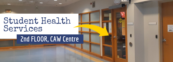 Student Health Services - 2nd floor, CAW centre