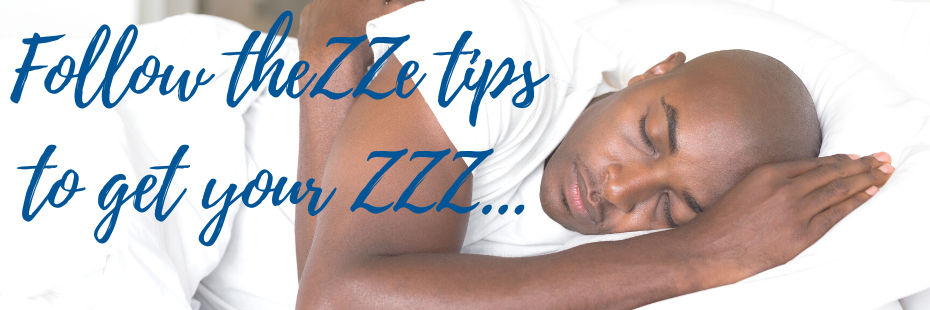 Follow thezze tips to get those ZZZ