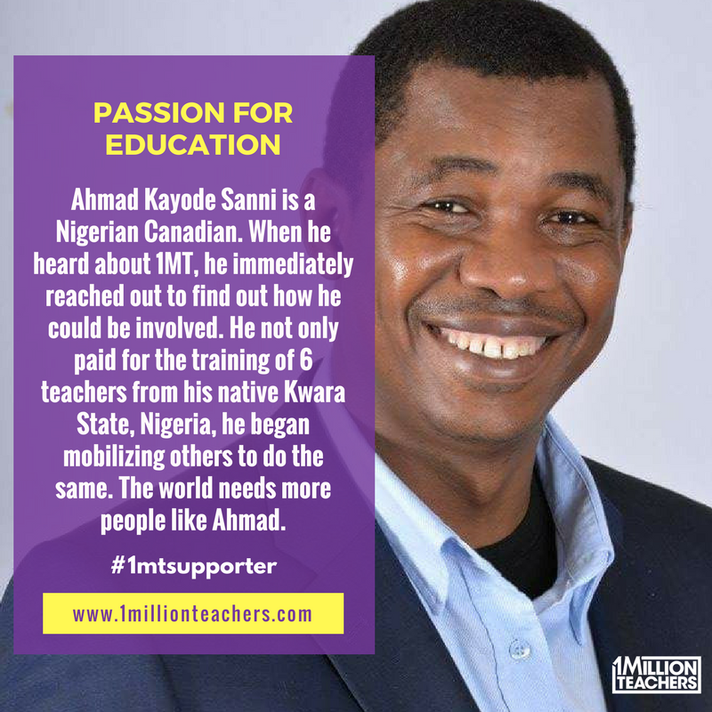 Nigerian Canadian Ahmad San has paid for the training of six teachers.