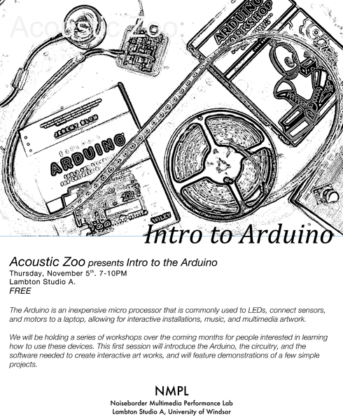 poster for Acoustic Zoo Intro to arduino workshop